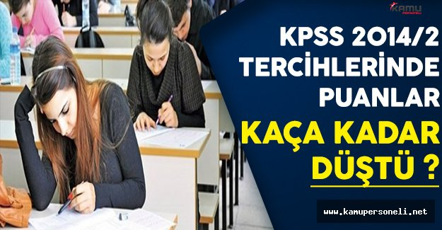 KPSS 2014/2 Tercihlerinde Puanlar Kaça Kadar Düştü ?