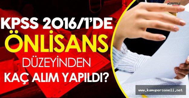 KPSS 2016/1 'de Önlisans Düzeyinden Kaç Memur Alındı?