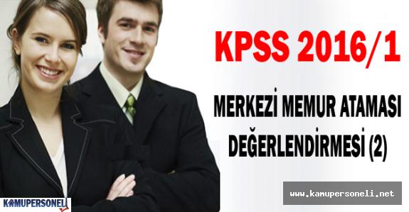 KPSS 2016/1 Merkezi Memur Ataması Değerlendirmesi (2)