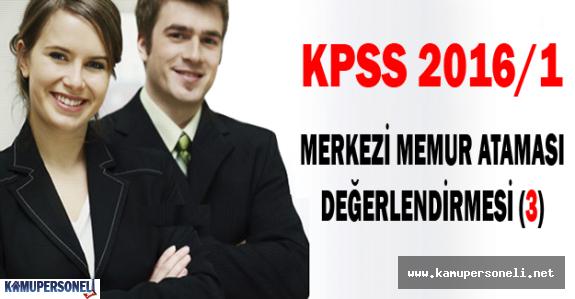 KPSS 2016/1 Merkezi Memur Ataması Değerlendirmesi (3)