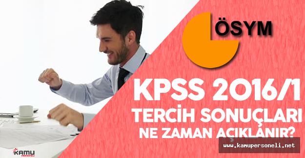 KPSS 2016/1 Tercih Sonuçları ( KPSS Yerleştirme Sonuçları) Ne Zaman Açıklanır?