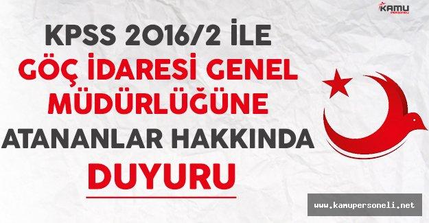 KPSS 2016/2 İle Göç İdaresi Genel Müdürlüğüne Atananlardan İstenilen Belgeler