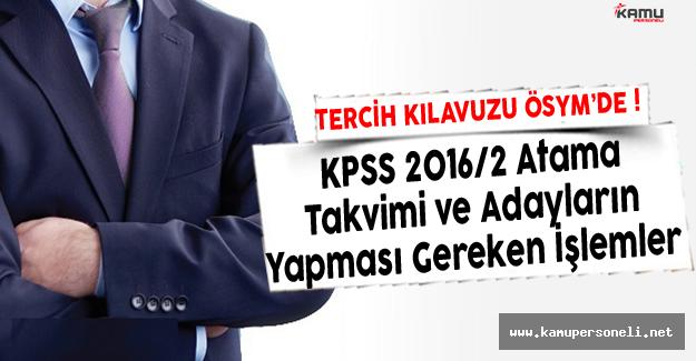 KPSS 2016/2 Tercih Kılavuzu ÖSYM'ye gönderildi- Atama Takvimi ve Adayların Yapması Gereken İşlemler