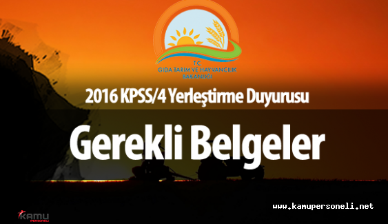 KPSS 2016/4 Yerleştirmeleri Hakkında Gıda, Tarım ve Hayvancılık Bakanlığı Duyurusu