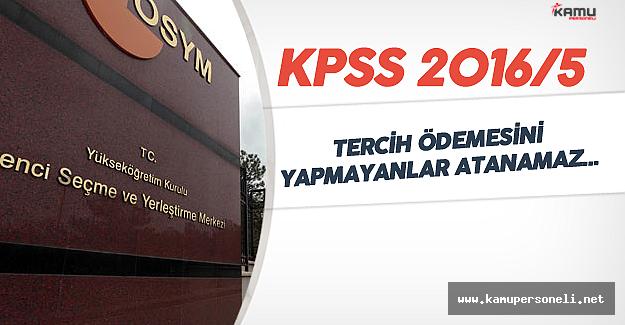KPSS 2016/5 Tercih Ödemeleri için Son Gün ! ( Çevre ve Şehircilik Bakanlığı Sözleşmeli Personel Alımı)