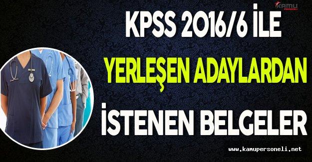 KPSS 2016/6 İle Yerleşen Adaylar Dikkat !