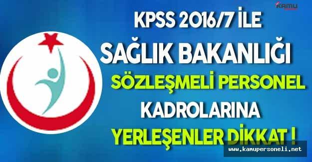 KPSS 2016/7 İle Yerleşen Adaylar Dikkat !