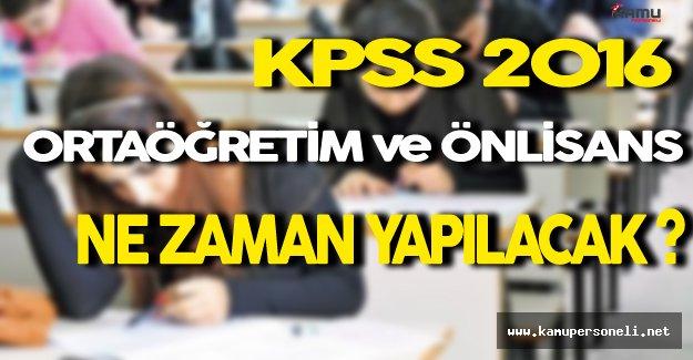 KPSS 2016 Ortaöğretim Önlisans Ne Zaman Yapılacak ?