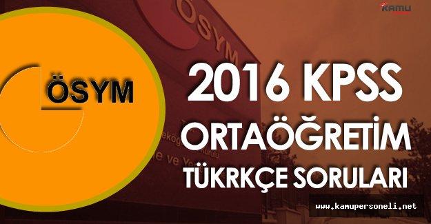 KPSS 2016 Ortaöğretim Türkçe Soruları, Cevapları , Yorumları