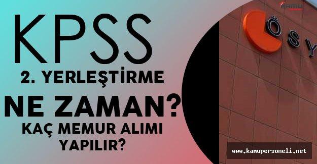 KPSS 2'inci Yerleştirme Ne Zaman Yapılacak? Önlisans Sonuçları İle  Kaç Memur Alımı Yapılacak?