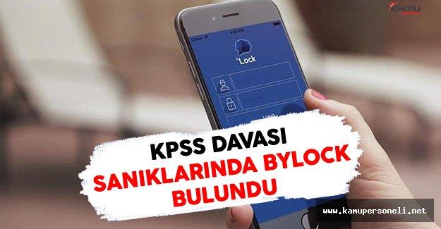 KPSS Davası Sanıklarının ByLock Kullandığı Ortaya Çıktı