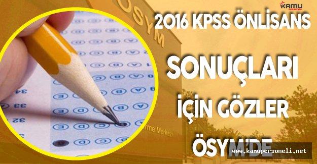 KPSS Önlisans Sonuçları için Bekleyiş Sona Eriyor mu?