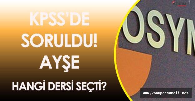 KPSS Önlisans'taki 'Hangi Dersi Seçti?' Sorusu Kafa Karıştırdı!