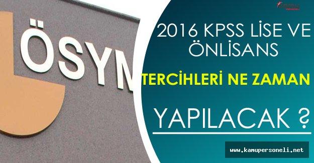 2016 KPSS Önlisans ve Ortaöğretim Tercihleri Ne Zaman Yapılacak ?