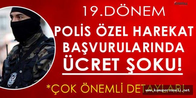 KPSS Şartsız 10 Bin Özel Harekat Polisi Alımlarına Başvuracaklara Ücret Şoku!