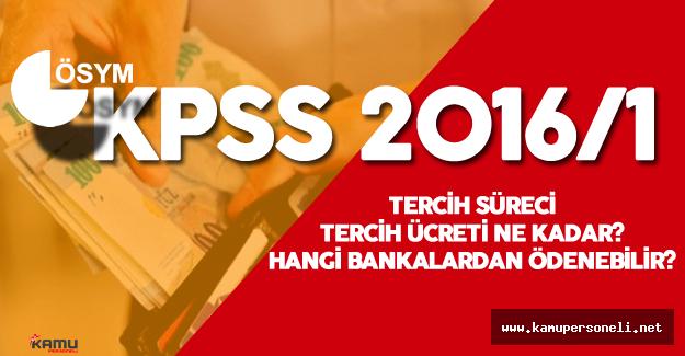 KPSS Tercih Süreci -  Tercih Ücreti Hangi Bankalardan Ödenebilir?