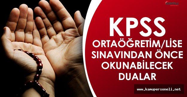 Sınav Duaları, KPSS Sınavı Öncesi Okunması Gereken Dualar