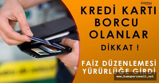 Kredi Kartı Borcu Olanlar Dikkat! Faiz Oranları Resmi Gazetede Yayımlandı!