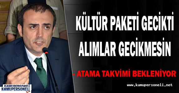 Kültür Bakanlığı 600 Kadroya Atama Planlamasını Açıklayacak Mı?