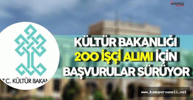 Kültür ve Turizm Bakanlığı 200 İşçi Alımı İçin Başvurular Sürüyor