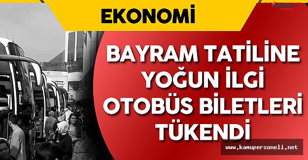 Kurban Bayramı Tatili Öncesi Otobüs Biletleri Tükendi