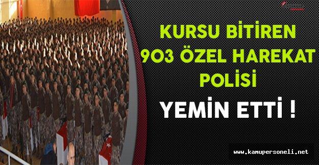 Kursu Bitiren 903 Özel Harekat Polisi (PÖH) Yemin Etti !