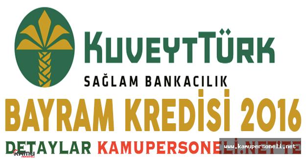 Kuveyt Türk Bayram Kredisi