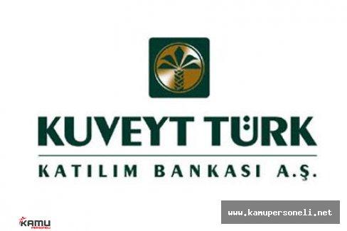 Kuveyt Türk Katılım Bankası Personel Alımı Başladı