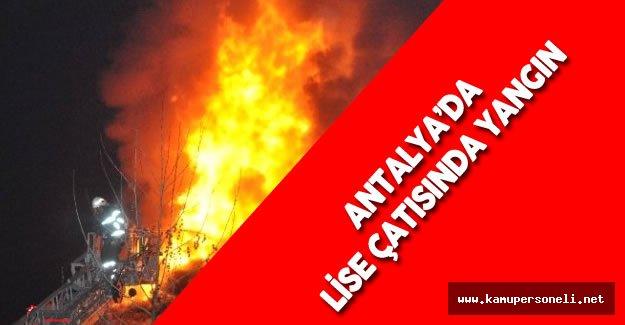Lise'de Çıkan Yangın Büyük Çapta Hasara Yol Açtı