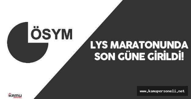 LYS Maratonunda Son Gün  - LYS Sınav Tarihleri (ÖSYM)