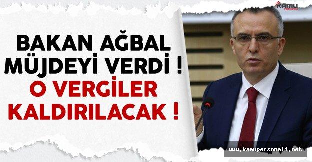 Maliye Bakanı Ağbal Açıkladı ! BSM Vergileri Kaldırılacak