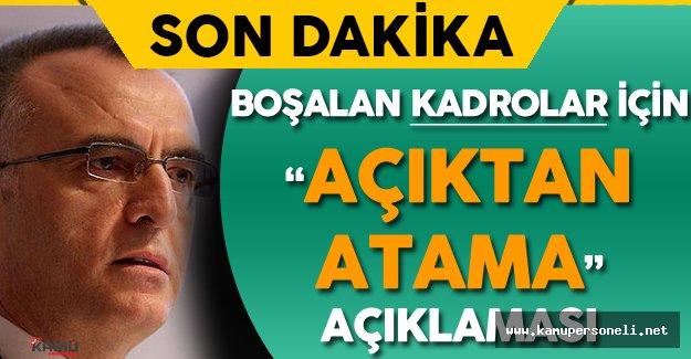 Maliye Bakanı : 'Boşalan Kadroların Yerine Açıktan Atama...'