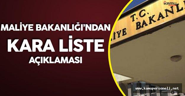 Maliye Bakanlığı'ndan Beklenen 'Kara Liste' Açıklaması Geldi