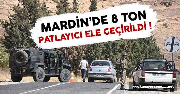 Mardin'de 8 Ton Patlayıcı Ele Geçirildi