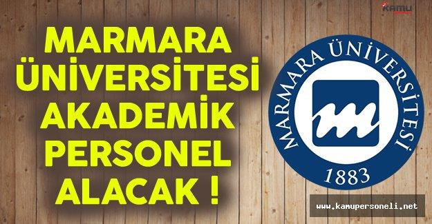 Marmara Üniversitesi akademisyen alımı ilanı yayınlandı