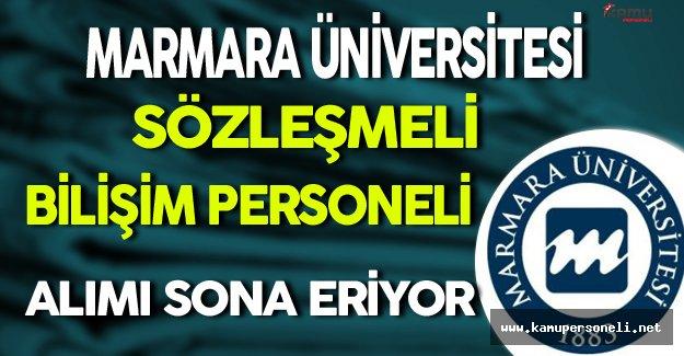 Marmara Üniversitesi Sözleşmeli Bilişim Personeli Alımı Sona Eriyor