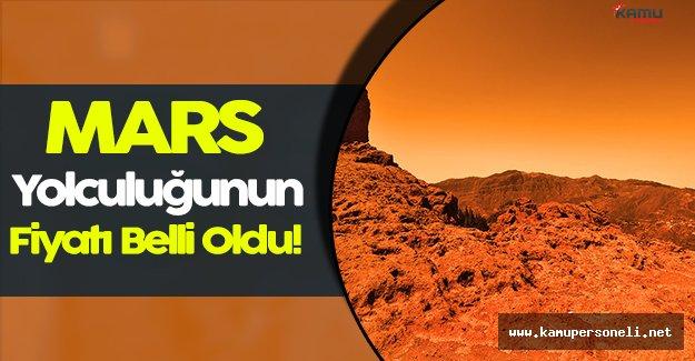 Mars' a Gidiş İçin Bilet Fiyatları Belli Oldu!