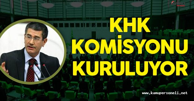 Mecliste KHK Komisyonu Kuruluyor !