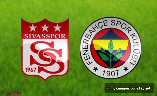 Medicana Sivasspor Fenerbahçe Maçı Ne zaman? Saat Kaçta Oynanacak?