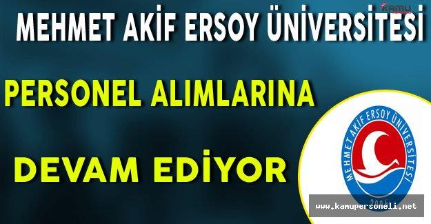 Mehmet Akif Ersoy Üniversitesi Personel Alımlarına Devam Ediyor