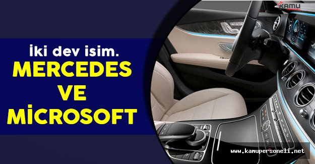 Mercedes ve Microsoft İşbirliğiyle Otomobiller Üretilecek