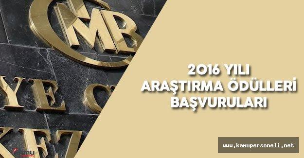 """Merkez Bankası """"2016 Yılı Araştırma Ödülleri"""" Başvuruları Başladı"""