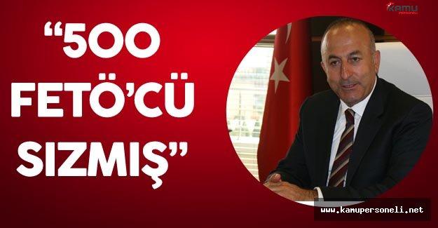 """Mevlüt Çavuşoğlu :"""" Bakanlığımızdaki 500 Personel FETÖ'cü Çıktı"""""""