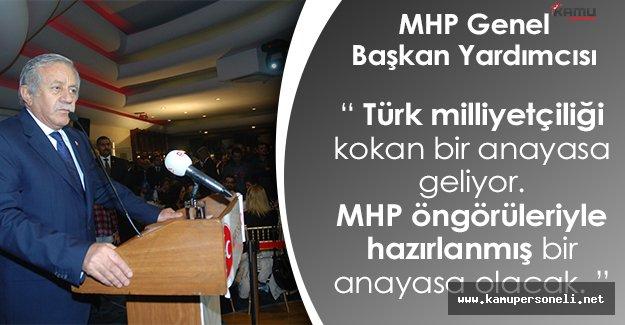 """MHP Genel Başkan Yardımcısı: """"Türk milliyetçiliği kokan bir anayasayla karşılacağız. Gün birlik günüdür."""""""