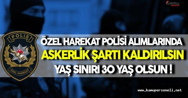 MHP'li Vekilden Özel Harekat Alımlarında Yaş ve Askerlik Şartı Önerisi ( Askerlik Şartı Kaldırılsın, Yaş Sınırı 30'a Yükselsin)
