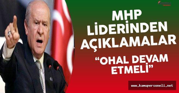 """MHP Lideri Bahçeli: """"Şu An OHAL'deyiz, Her Gün Sabah..."""""""