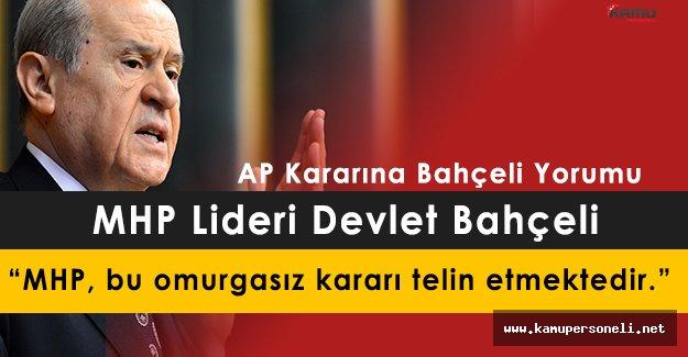 MHP Lideri Devlet Bahçeli' den AP Kararına Sert Açıklama!