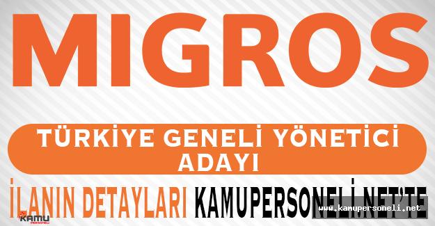 Migros Türkiye Geneli Yönetici Adayları Arıyor
