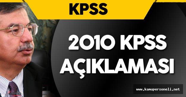 Milli Eğitim Bakanı İsmet Yılmaz'dan 2010 KPSS Açıklaması Geldi