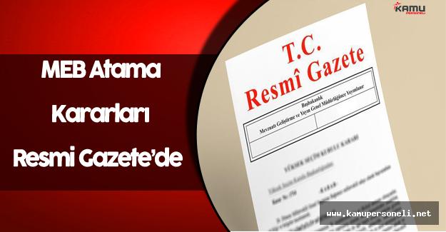 Milli Eğitim Bakanlığı Atama Kararları Resmi Gazete'de Yayınlandı